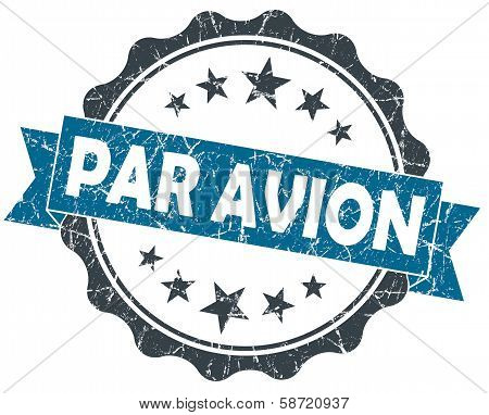 Par Avion Blue Grunge Vintage Seal Isolated On White