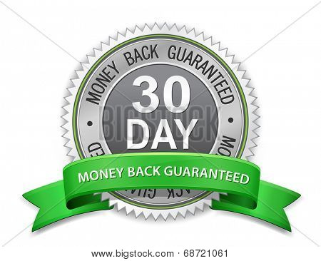 30 day money back guaranteed label. Vector satisfaction guaranteed sign