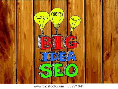 Seo Idea SEO Search Engine Optimization on wood background planks texture illustration