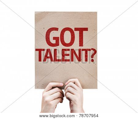 Got Talent? card isolated on white background