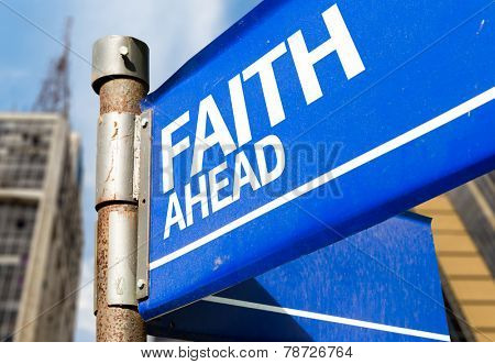Faith Ahead blue road sign