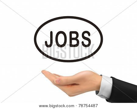 Jobs Word Holding By Realistic Hand