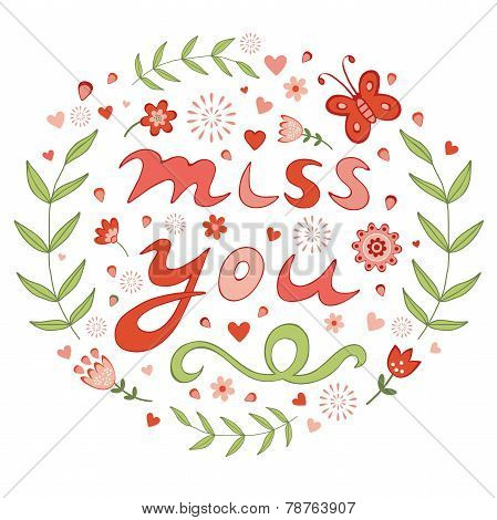 Elegant hand drawn miss you floral card