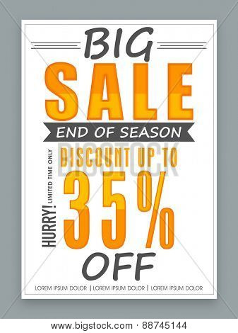 End of Season, Big Sale poster, banner or flyer design with 35% off for limited time only.