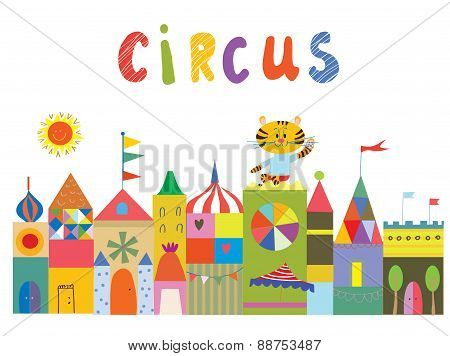 Circus Background With Funny Builidngs, Animals And Sun