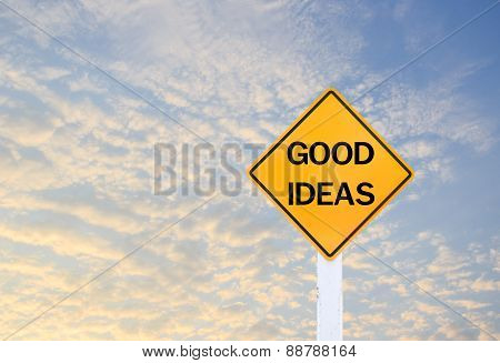 Road Sign Indicating Good Ideas On Blurred Sky Background