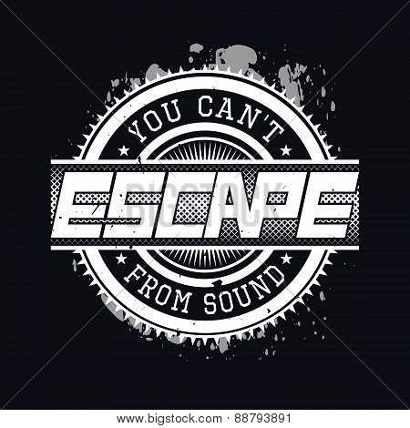 You Can't Escape From Sound T-shirt Typography, Vector Illustrat