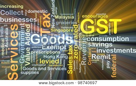 Background concept wordcloud illustration of GST glowing light