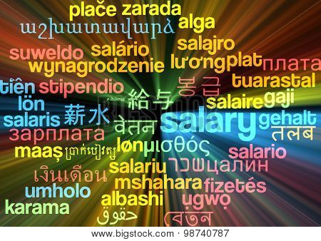 Background concept wordcloud multilanguage international many language illustration of salary glowing light