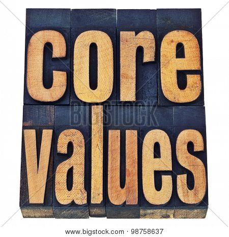core values - ethics concept - isolated text in vintage letterpress wood type printing blocks stained by color inks