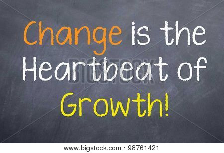 Change is the Heartbeat of Growth