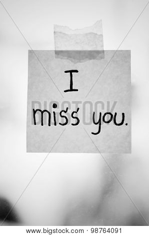 I Miss You Word On Sticky Note Black And White Color Tone Style