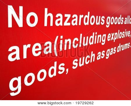 Warning Sign Against Dangerous Goods