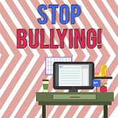 Word Writing Text Stop Bullying. Business Concept For No Aggressive Behavior Among Children Power Im poster