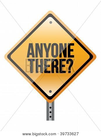 Anyone There Sign