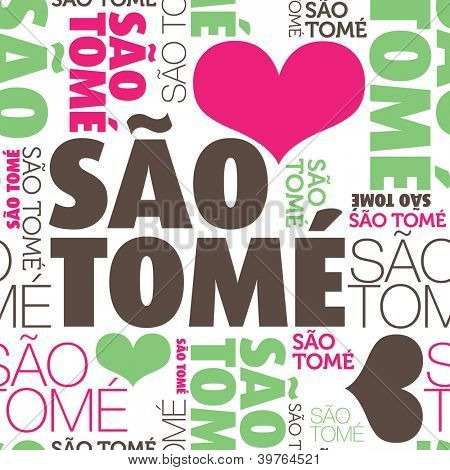 I love Sao Tome seamless typography background pattern in vector