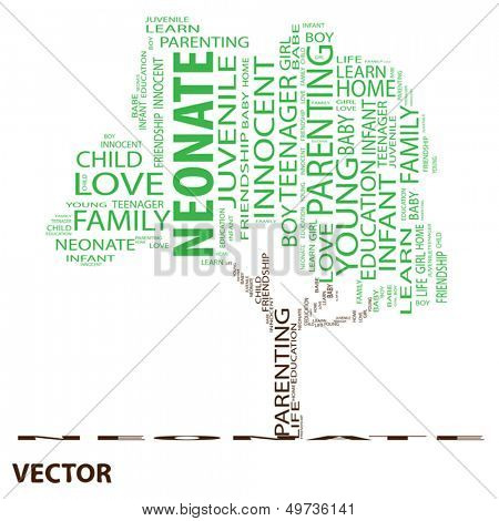 Vector eps concept or conceptual green tree neonate word cloud on white background wordcloud