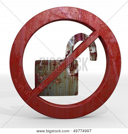Illustration Of A Rusty Unsafe Sign Not Allowed