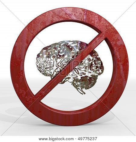 3D Graphic Of A Rusty Brain Sign Not Allowed