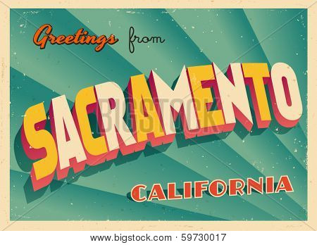 Vintage Touristic Greeting Card - Sacramento, California - Vector EPS10. Grunge effects can be easily removed for a brand new, clean sign.