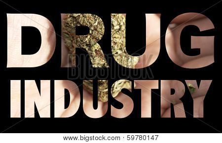 Drugs, Marijuana Industry