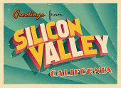 Vintage Touristic Greeting Card - Silicon Valley, California - Vector EPS10. Grunge effects can be e