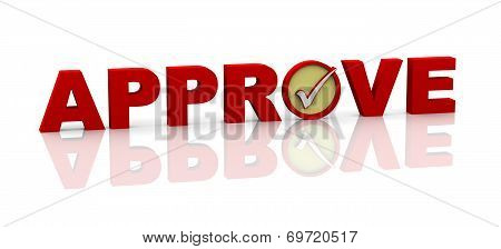 3D Word Approve With Check Mark