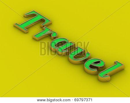 Travel - Inscription Of Golden Letters