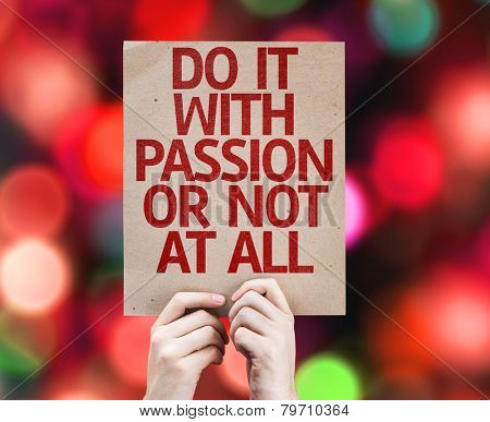Do It With Passion Or Not At All card with colorful background with defocused lights