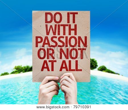 Do It With Passion Or Not At All card with a beach on background