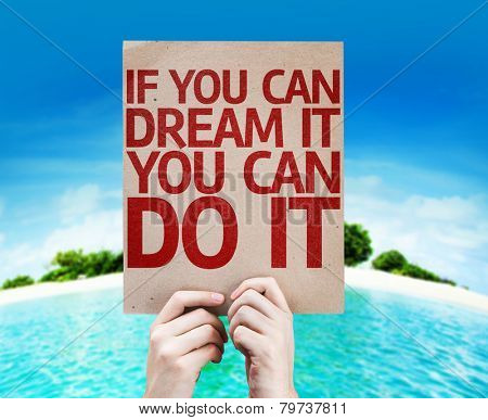 If You Can Dream It You Can Do It card with a beach on background
