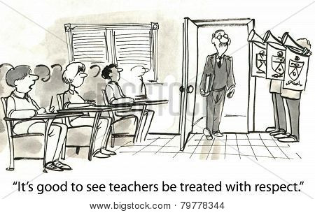 Teachers Treated With Respect