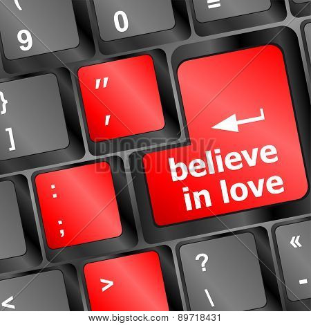 Keyboard Key With Believe In Love Text And Arrow Vector