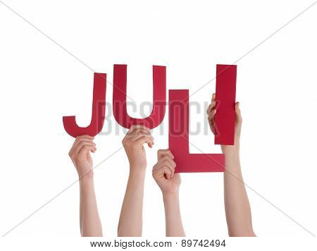 People Holding German Word Juli Means July