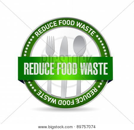 Reduce Food Waste Seal Sign Concept