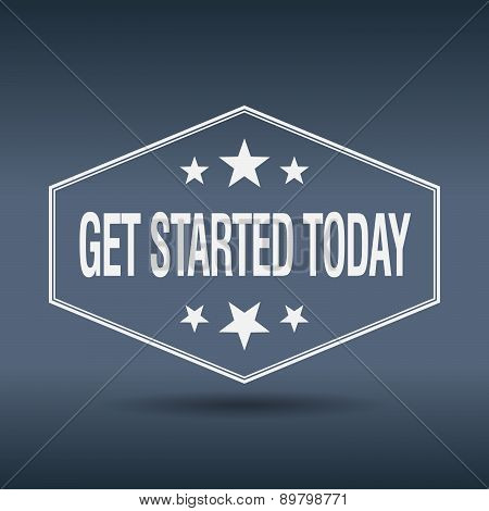 Get Started Today Hexagonal White Vintage Retro Style Label