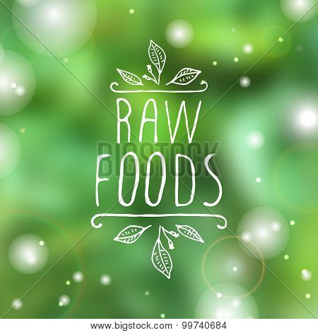 Raw foods - product label on blurred background