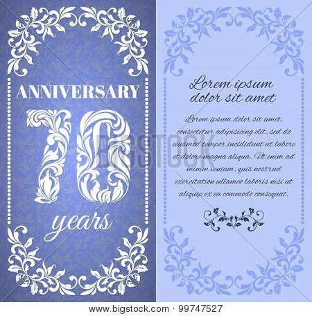 Luxury Template With Floral Frame And A Decorative Pattern For The 70 Years Anniversary. There Is A