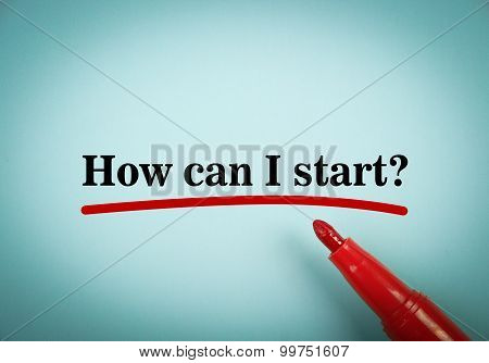 How Can I Start