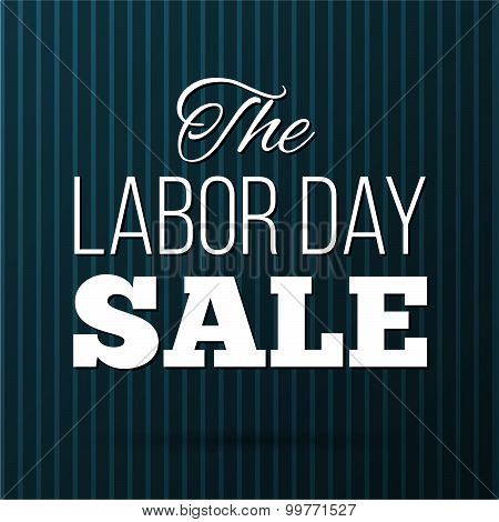 Vector Illustration Labor Day A National Holiday Of The United States. American Labor Day Sale Desig