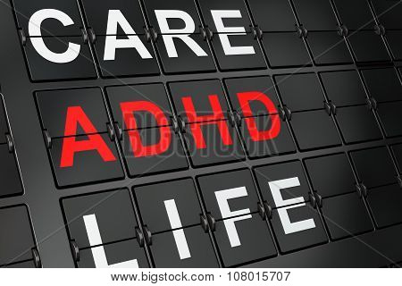 Healthcare concept: ADHD on airport board background