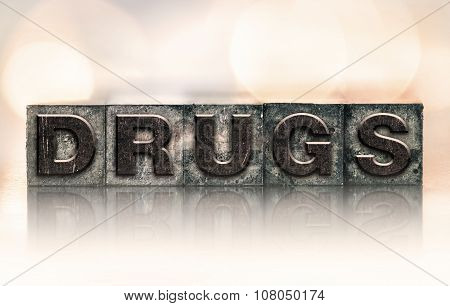 Drugs Concept Vintage Letterpress Type