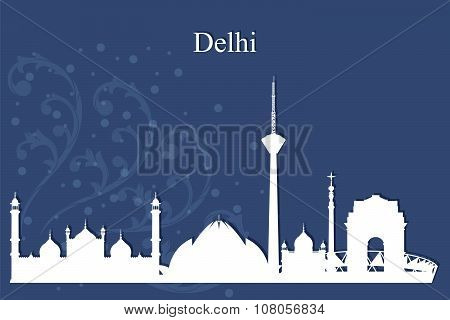 Delhi City Skyline Silhouette On Blue Background