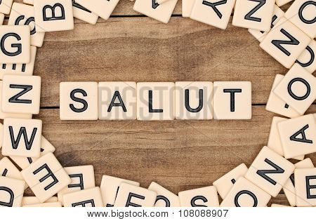 Salut - Hi Spelled Out In Tan Tile Letters