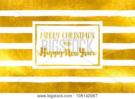 Christmas and New Year Greetings - Bold hand drawn gold foil stripes on a simple Merry Christmas, Happy New Year card, with full stripe texture/background under the white frame