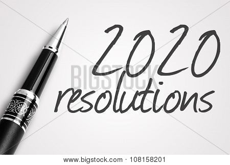 Pen Writes 2020 Resolutions On Paper