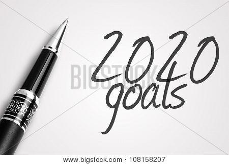Pen Writes 2020 Goals On Paper