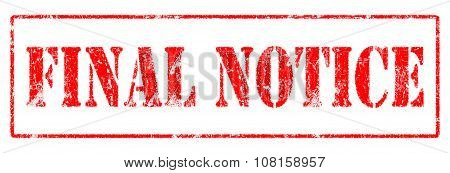 Final Notice  - Rubber Stamp