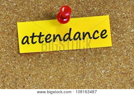 Attendance  Word On Notes Paper With Cork Background