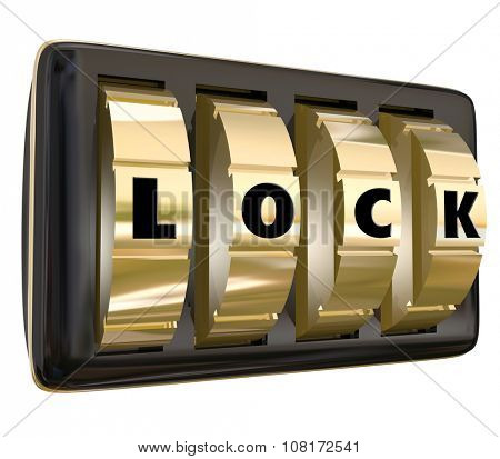 Lock word on 3d dials to illustrate restricted access to personal, sensitive, classified, secret or classified information